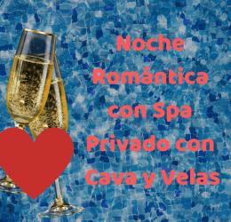 Noche Romántica con Spa Privado con Cava y Velas (1)